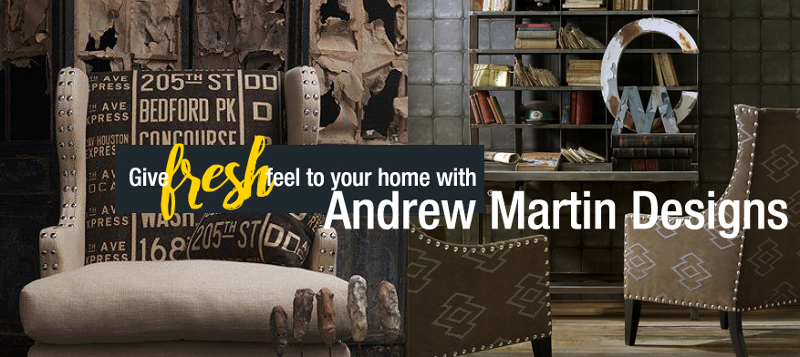 Give fresh feel to your home with Andrew Martin Designs