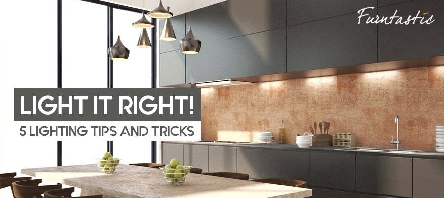 Light it Right! 5 Lighting Tips and Tricks